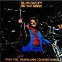 Slim Dusty - On the move (remastered)