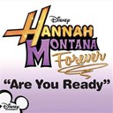 Hannah Montana - Are you ready