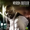 Myron Butler - Worship