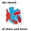 The Church - Of skins and heart
