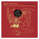 Erik Truffaz - In between (deluxe)