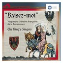 The King's Singers - Baisez-moi!