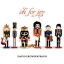 David Crowder - Oh for joy