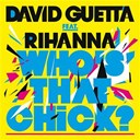 David Guetta - Who's that chick (feat.rihanna ) (single version) - single