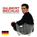 Gilbert Bécaud - 19 chansons in deutsch