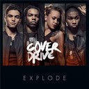 Cover Drive - Explode (radio edit)