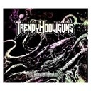 Trendy Hooliguns - Release the kraken