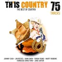 Bill Monroe / Bill Nettles / Bob Wills / Carl Smith / Charline Arthur / Eddy Arnold / Faron Young / Gene Autry / Hank Snow, Anita Carter / Hank Thompson / Jim Reeves / Johnny Cash / Kitty Wells / Kitty Wells, / Pee Wee King / Roy Acuff - Th'is Country (The Best of Country)