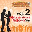 The Professional Dj - Fiesta all around the world, vol. 2 (trip around the world on the dancefloor)