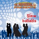 The Professional Dj - Slow ballads (dance floor fillers)