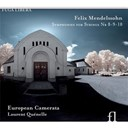 European Camerata / Felix Mendelssohn / Laurent Quénelle - Symphonie a cordes n°8 - symphonie a cordes n°9 - symphonie a cordes n°10