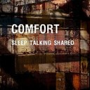 Comfort - Sleep talking shared