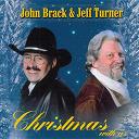 John Brack, Jeff Turner - Christmas with us