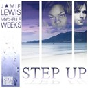 Jamie Lewis / Michelle Weeks - Step up