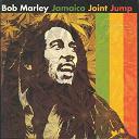 Bob Marley - Jamaica Joint Jump