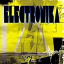 Bacon Popper / Electric Gang / Federico Franchi / Gianluca Zunda / Lysark / Marcel / Marcelo Torres / Paul Carpenter / Robbie Rivera / Supadisco - Electronika vol. 2