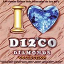 Charly Danone / D F Pan / Evelyn Barry / Fabian Nesti / Hot Cold / Max Him / Meccano / Mike Mareen / Moreno / Savage / Sisley Ferre / William King - I love disco diamonds vol.11