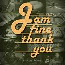 Jam Fine Thank You - ?????????????????????????? (??? ????????)