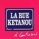La Rue Ketanou - A contresens