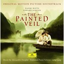 Alexandre Desplat / Lang Lang / Orchestre Philharmonique De Prague - The painted veil