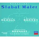 Andreas Scholl / Barbara Bonney / Christophe Rousset / Giovanni Battista Pergolesi / Les Talens Lyriques - Pergolesi: stabat mater; salve regina in f minor; salve regina in a minor