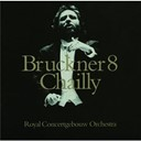 Anton Bruckner / Riccardo Chailly / The Amsterdam Concertgebouw Orchestra - Bruckner: symphony no.8