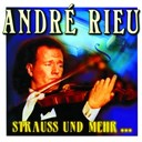 Andr&eacute; Rieu - Strauss u. mehr