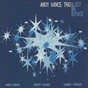 Andy Vance Trio - Lost in space