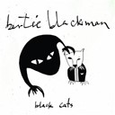 Bertie Blackman - Black cats