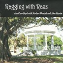 Ann Carr-Boyd / John Martyn / Manu Berkelijon - Ragging with razz (feat. norbert wentzel, john martin)