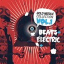 Calling All Djs / Don Diablo / Leftfield / Mark Ronson / Shazam / Steve Aoki / Tai / Zowie - Gold needle collection (beats & electric vol 1)