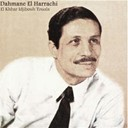 Dahmane El Harrachi - El khbar idjibouh touala