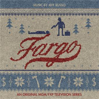 Jeff Russo - Fargo (an original mgm / fxp television series)