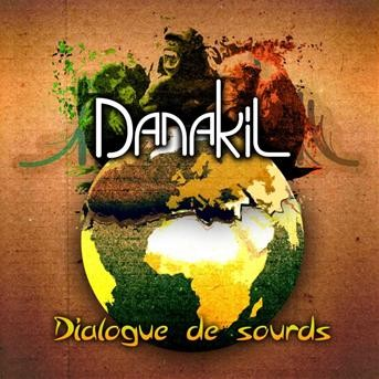 Danakil - Dialogue de sourds